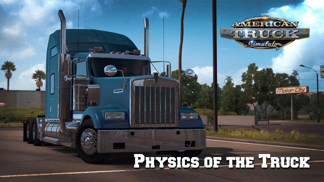 Мод Physics of the truck v2.2 для ATS (1.32.x)