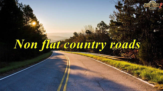 Мод Non flat country roads v0.2 для ETS 2 (1.32.x)