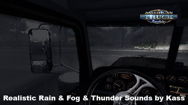 Мод Realistic Rain & Fog & Thunder Sounds v1.2 для ATS (1.34.x)