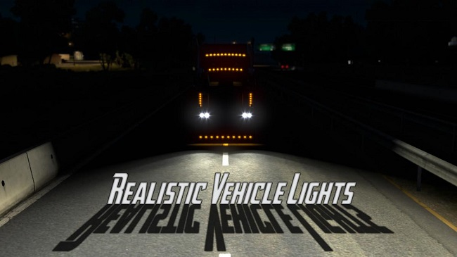 Мод Realistic Vehicle Lights v4.2 для ATS (1.34.x)