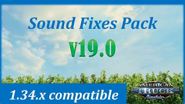 Мод Sound Fixes Pack v19.10 для ATS (1.34.x)
