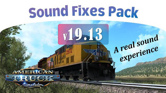 Мод Sound Fixes Pack v19.13 для ATS (1.35.x)